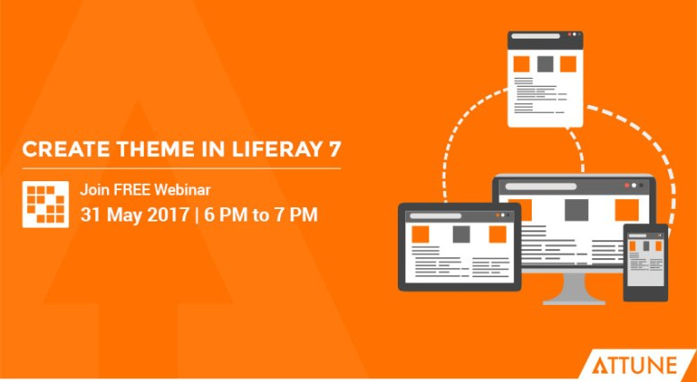 Join Free Webinar On Create Theme In Liferay 7 Attune World Wide